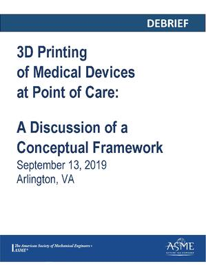 3D Printing of Medical Devices at Point of Care Debrief_Page_01